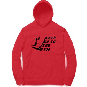 Let's Go To The Gym Hoodies