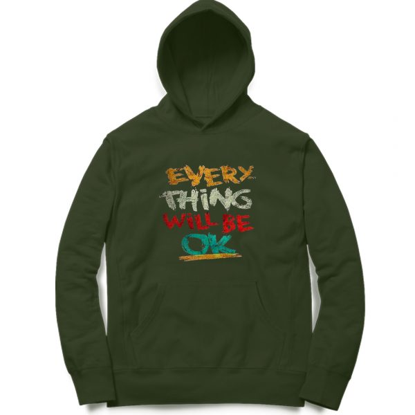 Every Thing will Be Ok Hoodies